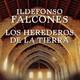 Ildefonso Falcones - Los herederos de la tierra 7