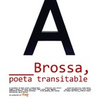 Brossa, poeta transitable (Imprescindibles)