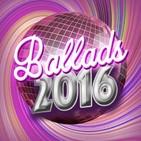 Especial: 100 BALADAS del 2016 - Parte 4 de 4 (25-1)