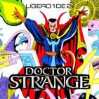 LODE 7x07 –Archivo Ligero– DOCTOR STRANGE (Doctor Extraño) 1 de 2 Los Cómics