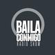 BailaConmigo RadioShow Parte 2 Episodio 178 Especial Verano 2017