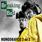 LODE 4x08 BREAKING BAD monográfico 2 de 2