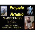 Proyecto Acuario - Marc Pulido - Khyma, terapia de luz, vibración y geometría.