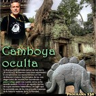 Programa 130: CAMBOYA OCULTA
