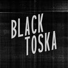 Carretera Perdida 95 - Black Toska, Fogonazos en la Oscuridad
