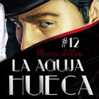 12-La Aguja Hueca-Maurice Leblanc (El tratado de la Aguja I)