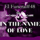 In the name of Love. El Funeral de las Violetas. 22/06/2017