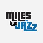 Miles de Huejazz - La cara más amable del jazz - 8 - Prg - 214