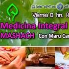 Medicina Alternativa - Mashach con Maru Campos - P