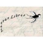 Letras Libres 4º programa - 22 - 03 - 13