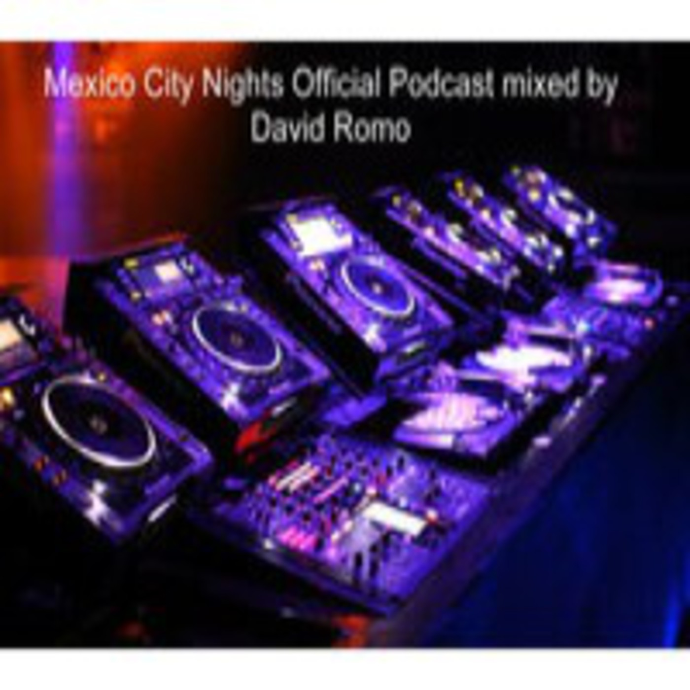 <![CDATA[Mexico City Nights Official Podcast ]]>