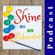 #77 Shine as an Educator – Shining example?