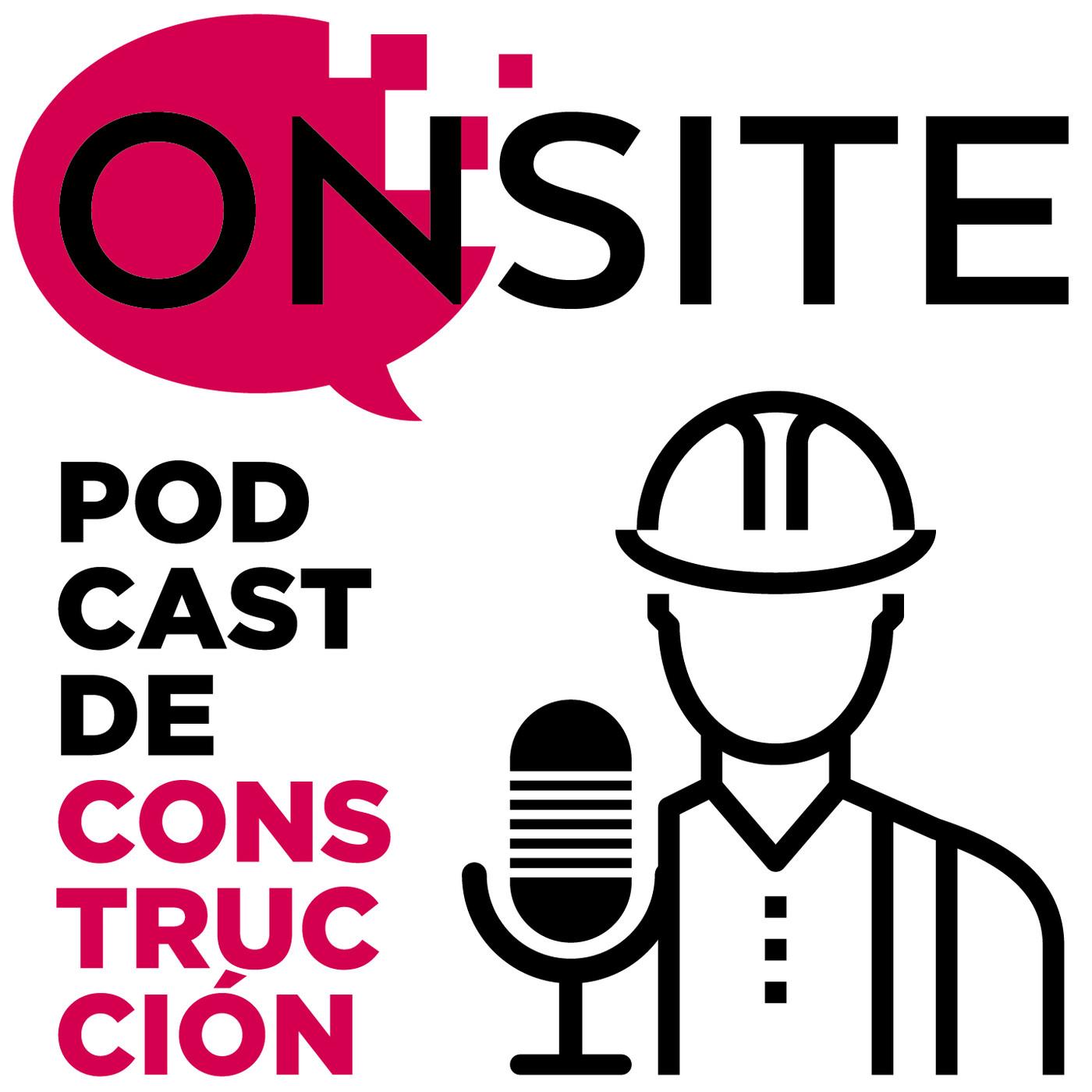 <![CDATA[OnSite | Podcast de Construcción]]>