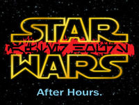 Star Wars After Hours Episode 32: Warwick's Ham Butt – A Star Wars Story