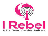 I Rebel – A Star Wars: Destiny Podcast – Episode 20: Grand Moff