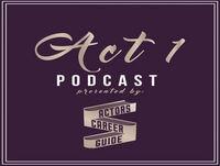 Act 1 | Acting Career Podcast | Anjelika Washington From Amazon's Legend of Master Legend