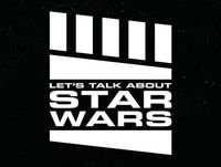 "Let's Talk About Star Wars #19: ""Walk the Obi-Wan"""