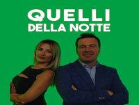 Quelli della notte 27 06 2017, in studio Lorenzo Marucci e Benedetta Rossi, ospiti Fabio Galante, Gianmatteo Mareggin...