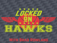 Locked on Hawks, 5/28/2017 - Travis Schlenk, fandom and more