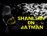 "Shanlian on Batman Episode 96 ""Batman and Harley Quinn Review"""