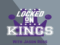 21: Locked on Kings October 23- Preview of the Suns and Recap of the Weekend