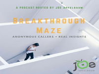 The Breakthrough Maze | Episode 011 – How Am I Supposed To Do The Work, Hire Employees and Close Clients Alone