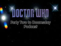 42 to Doomsday - Dragged from the Archives - Part Trois