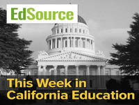 This Week in California Education: Episode 43, Jan 12, 2018