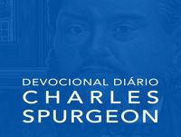 23 de janeiro - Devocional Dia?rio CHARLES SPURGEON