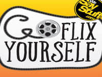 Go Flix Yourself - Ep 83