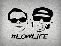 219 Boys present #LOWLiFE ft. Isenberg