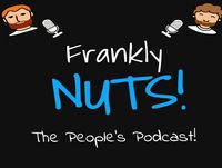 THE DINNYCRO SHOW | The Frankly Nuts Podcast #27