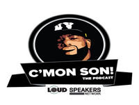C'Mon Son! The Podcast - SPECIAL EDITION - D'essence Smiley & Jacquees