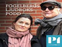 Tomas Bolme gästar Fogelbergs ljudbokspodd