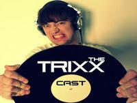 The TrixxCast #63