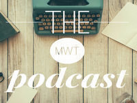 "theMWTpodcast - Ep. 60 ""Why You Clownin' Around"""