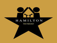 47. Hamilton Mixtape (Part 6)