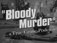 Bloody Murder 24 - John-Claude Romand and Bushranger Ben Hall