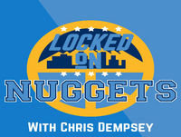 Locked On Nuggets: The train keeps on rolling (3-24)