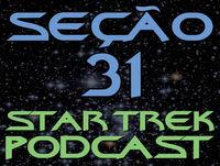 SEÇÃO 31 Intercom #38 – Pelo amor de Spock!