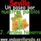 Podcast Sevilla, paseo por nuestros pueblos