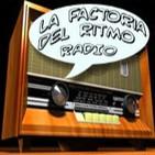 Podcast La Factoría del Ritmo - radio
