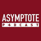 Asymptote Podcast: The Power of the In-Between