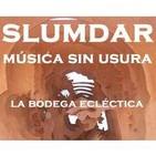 317 Música sin usura 29-05-2017 - Slum Interior Session #4 - Momentos Nueva era VI