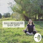 Be Gentle on Yourself, Daily Meditation with Zarly, 50