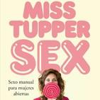 'Miss tupper sex' de Amantis 12-10-2017 La pasión