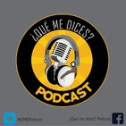 ¿Qué me dices? Podcast