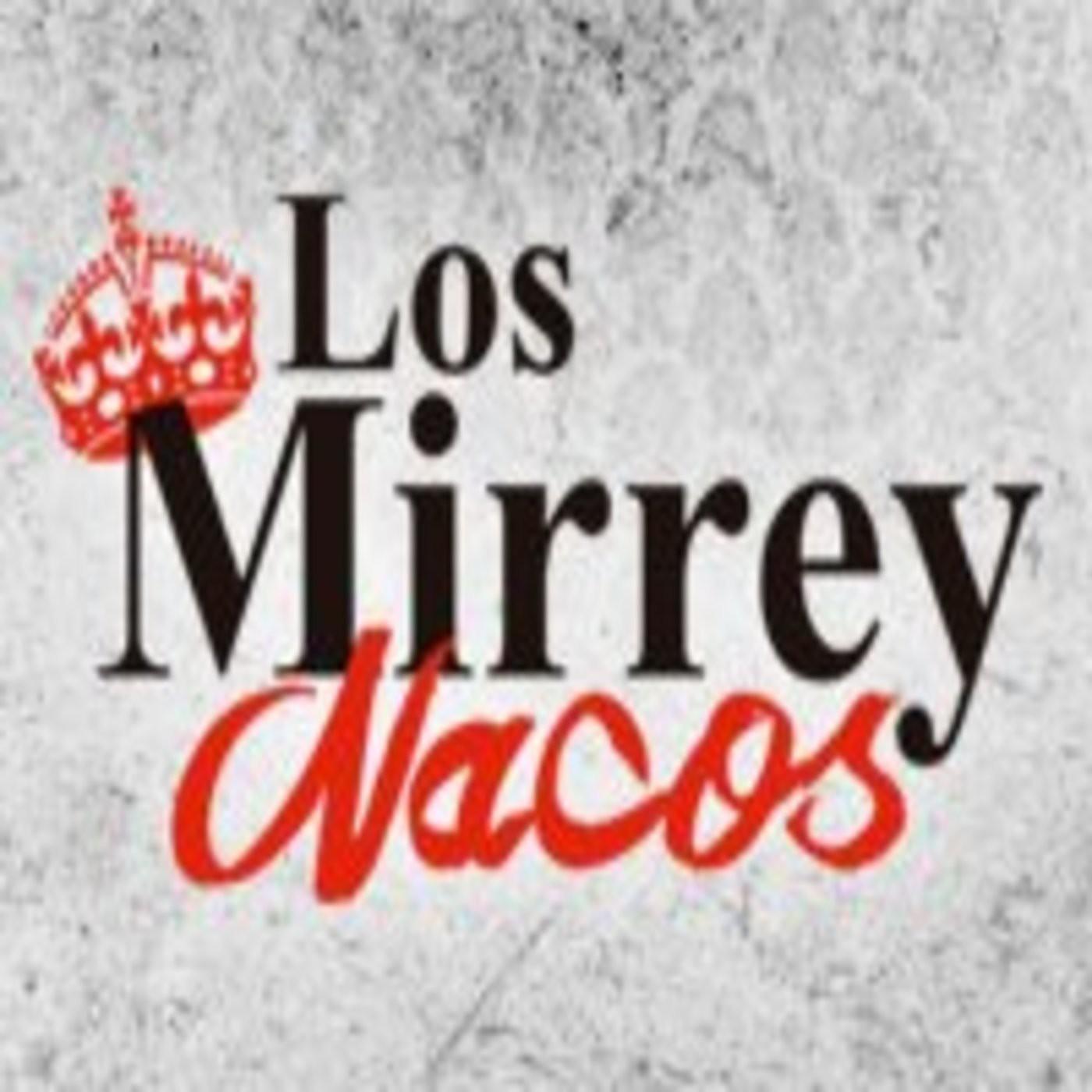<![CDATA[Los MirreyNacos]]>