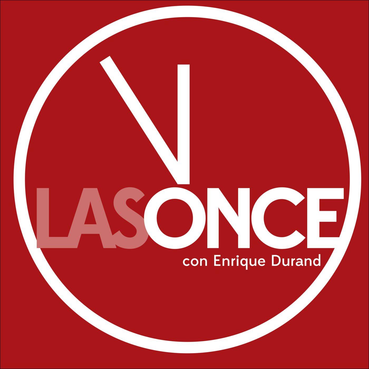 <![CDATA[Podcast LAS ONCE... Con Enrique Durand]]>