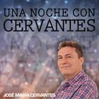 Una noche con Cervantes 13/01/2018 04:00